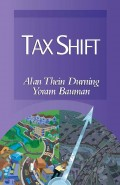 Tax Shift (with Alan Durning)