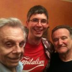 Me with Mort Sahl and Robin Williams